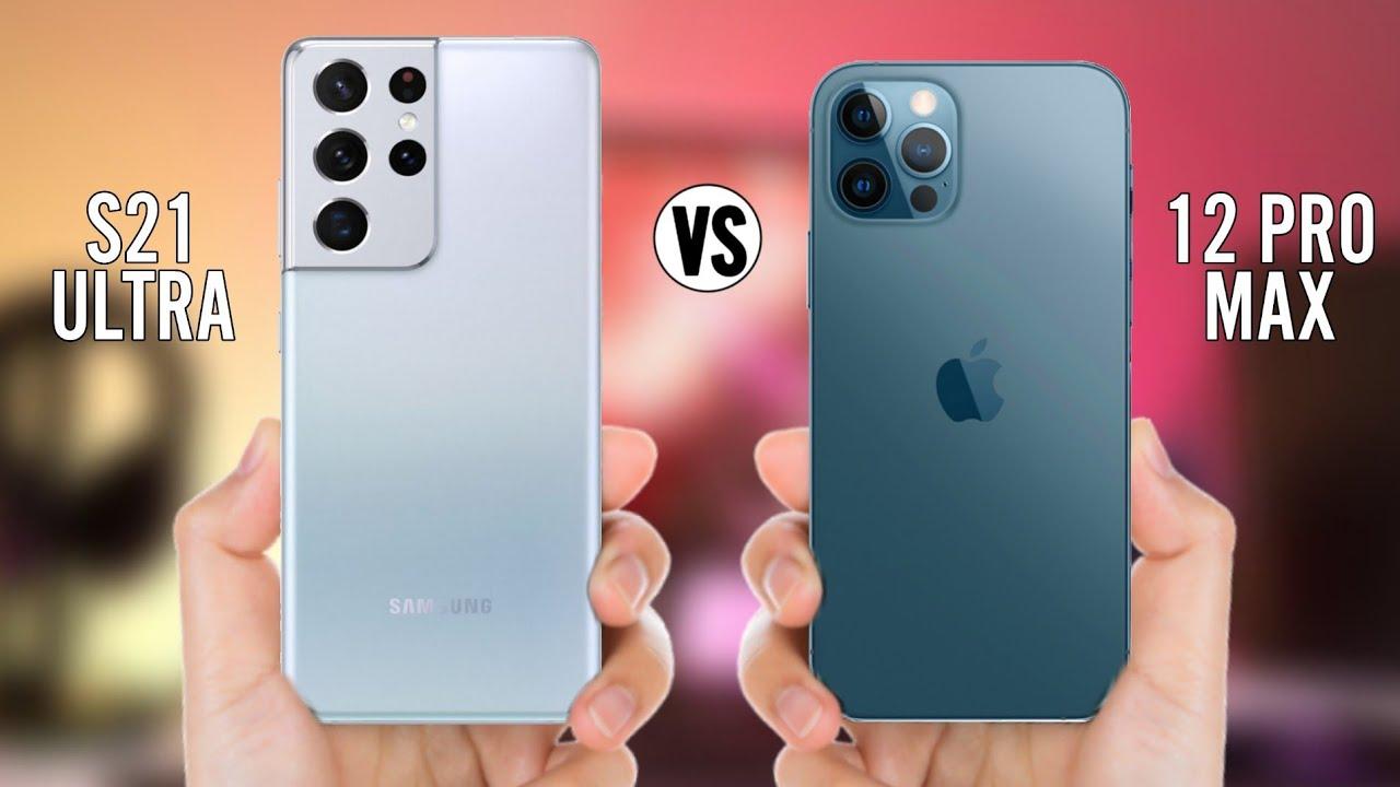 12pro max vs S21 Ultra