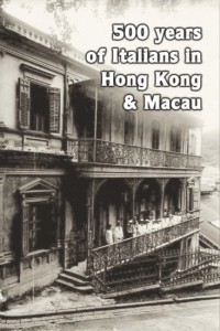 opinion-500 years of Italians in Hong Kong and Macau
