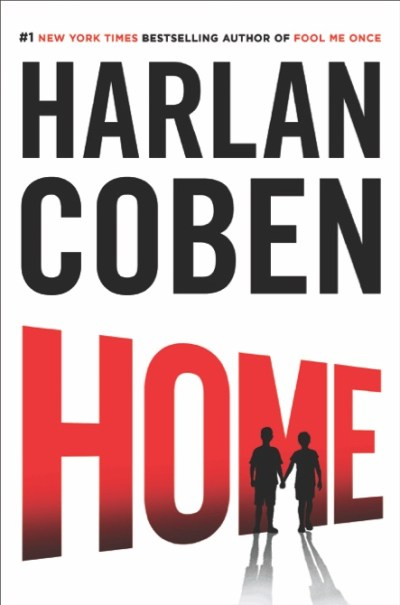 """Home"" (Dutton), by Harlan Coben"