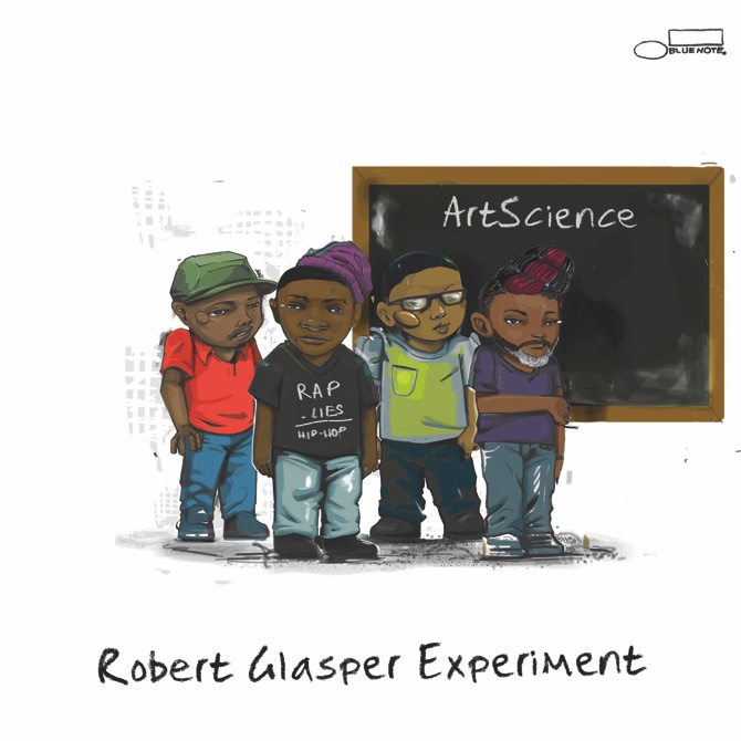 "Robert Glasper Experiment, ""ArtScience"" (Blue Note Records)"