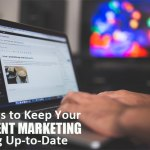 4 ways to keep your content marketing blog up-to-date