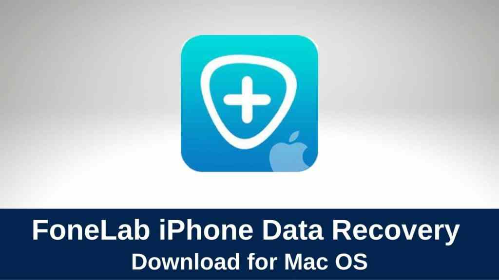 download fonelab iphone data recovery