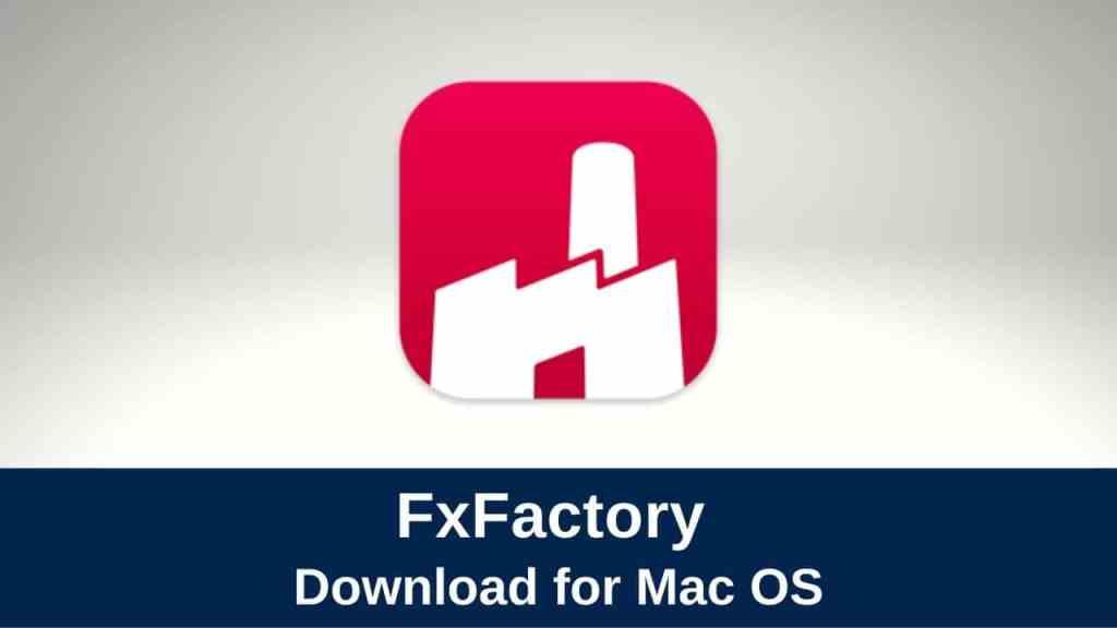 download fxfactory pro 7