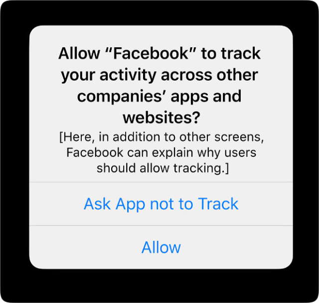 A new App Tracking Transparency feature across iOS, iPadOS, and tvOS will require apps to get the user's permission before tracking their data across apps or websites owned by other companies.