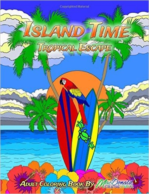 Island Time:Tropical Escape Coloring Book