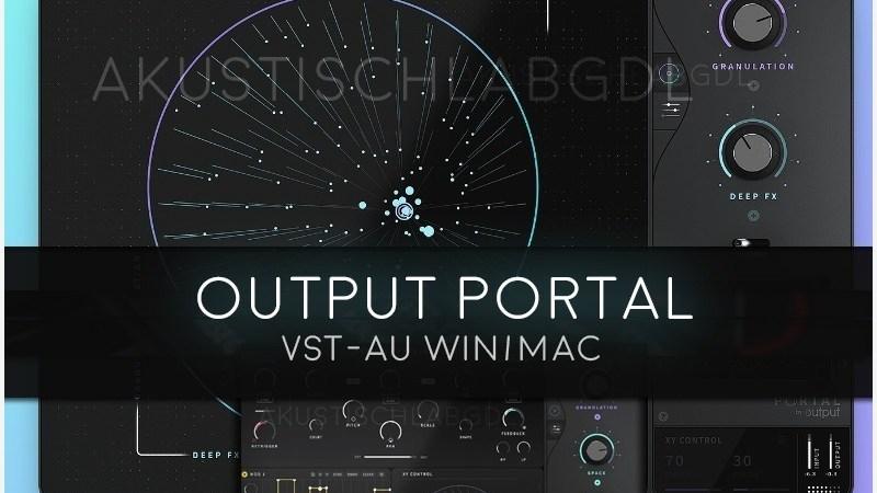 Output Portal v1.0.1 Vst Mac/Win Full Torrent Free Download