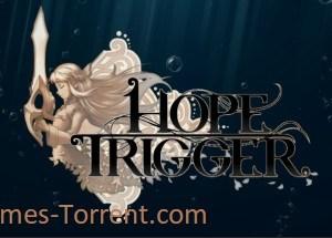 Hope Trigger MAC Game Torrent