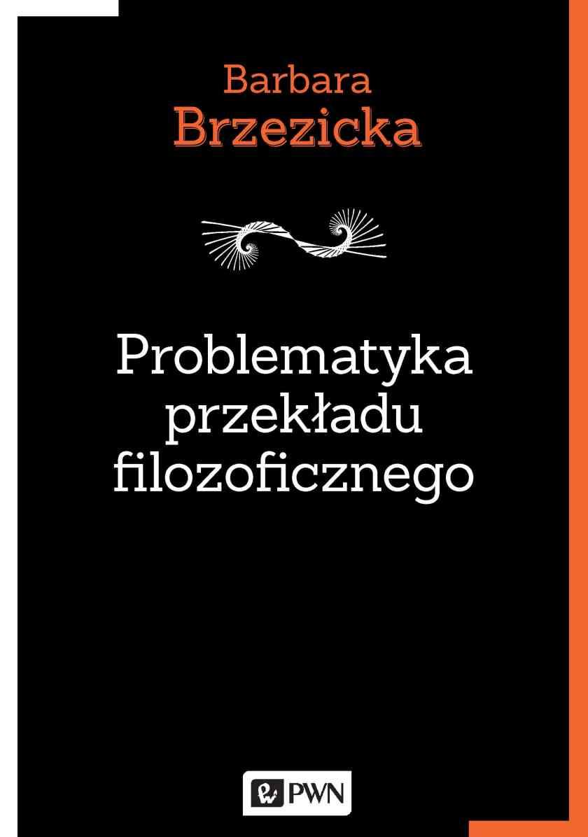 Problematyka przekładu filozoficznego
