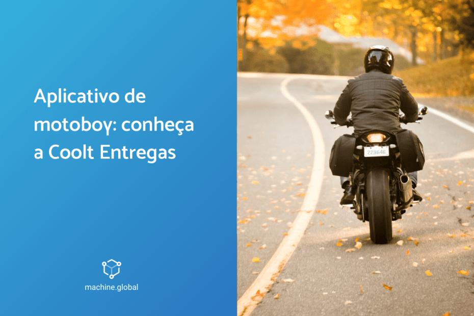 Aplicativo de motoboy: conheça a coolt entregas
