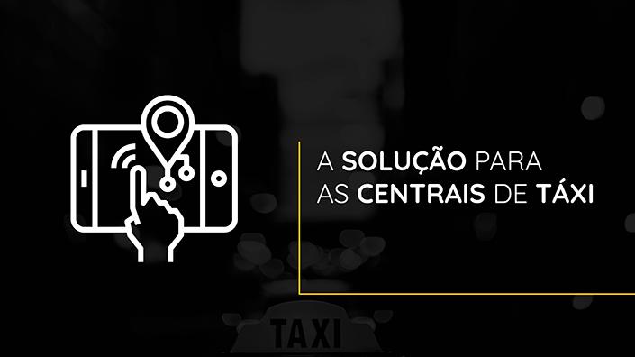 As soluções para as centrais de táxi