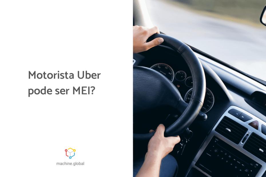 mãos no volante do carro com a legenda ao lado: motorista uber pode ser MEI?