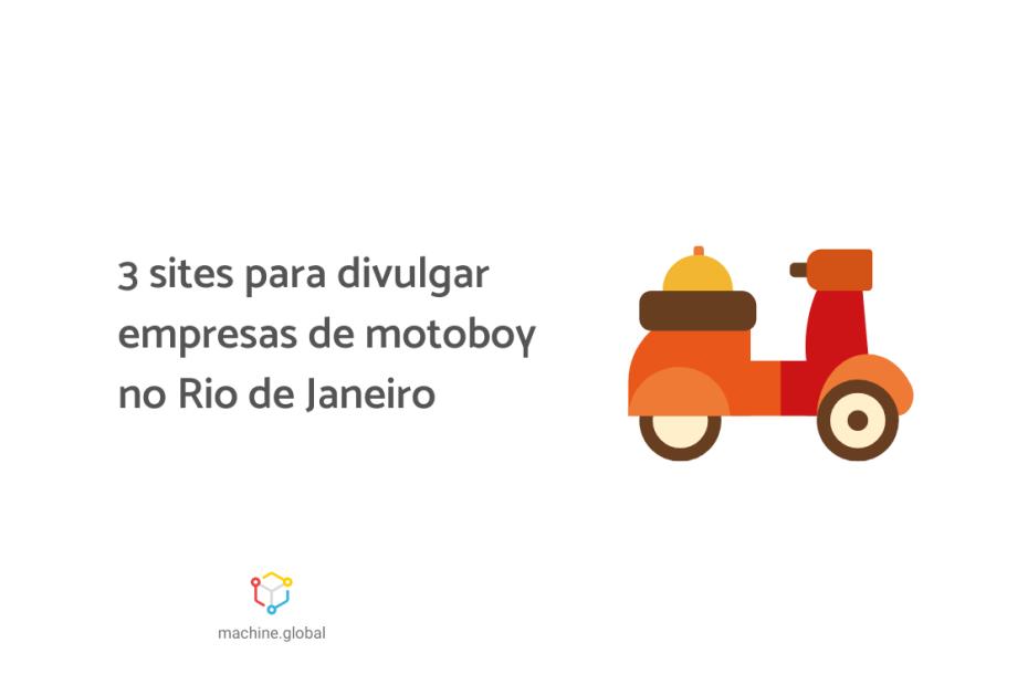 Ilustração de uma pequena moto de entrega, ao lado está escrito: 3 sites para divulgar empresas de motoboy no Rio de Janeiro.