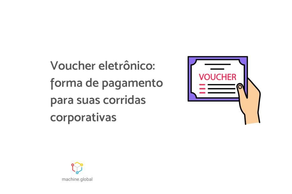 """Ilustração de uma mão carregando um voucher, ao lado está escrito """"voucher eletrônico: forma de pagamento para suas corridas corporativas""""."""