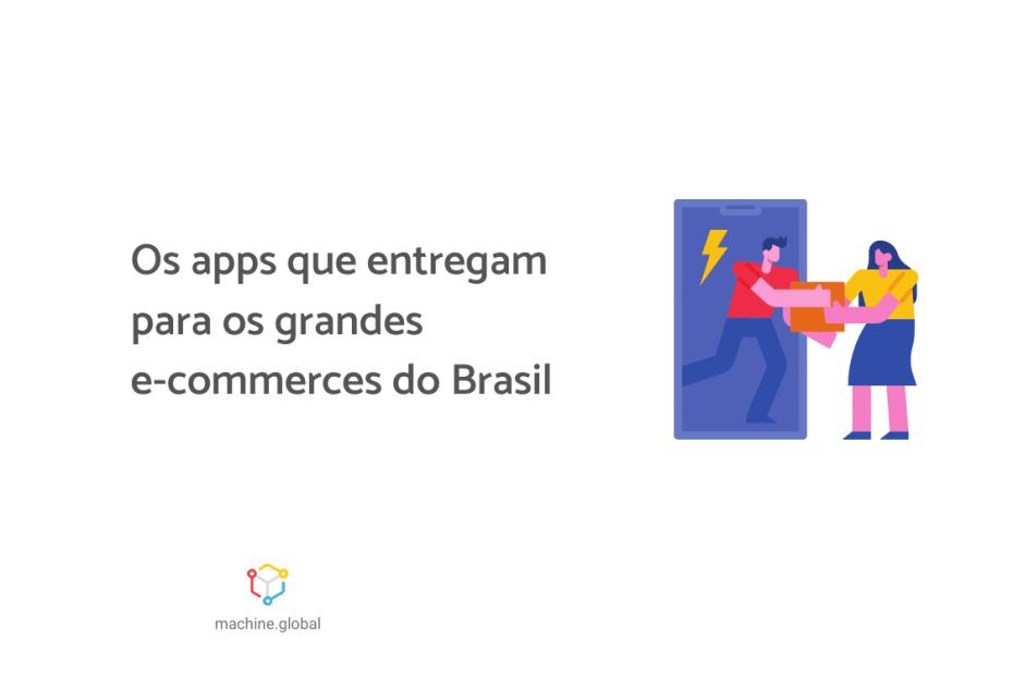 """Ilustração de um entregador realizando a entrega de uma encomenda para uma moça. Ao lado está escrito """"Os apps que entregam para os grandes e-commerces do Brasil""""."""