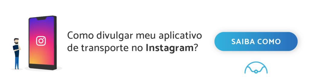 """Banner """"Como divulgar meu aplicativo de transporte no Instagram?"""""""