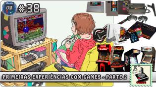 MachineCast #38 - Primeiras Experiências com Games - Parte 2