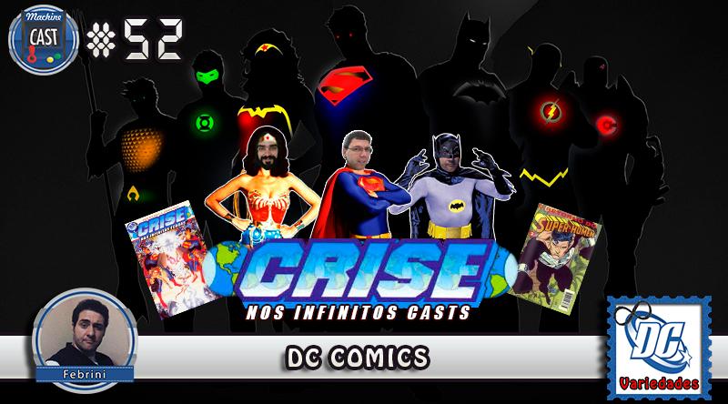 MachineCast #52 – DC Comics