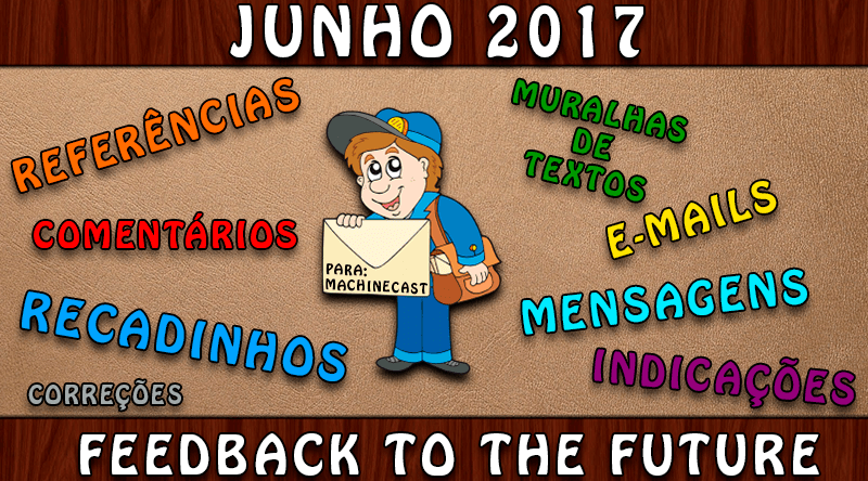 FeedBack To The Future: Junho 2017