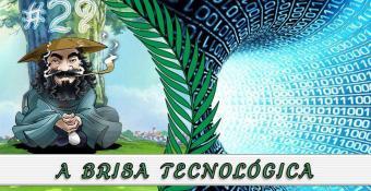 PodBrisar #29 – A Brisa Tecnológica