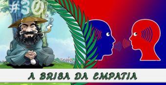 PodBrisar #30 – A Brisa da Empatia