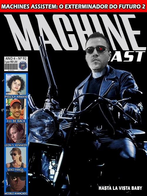 MachineCast #92 – Machines Assistem: O Exterminador do Futuro 2