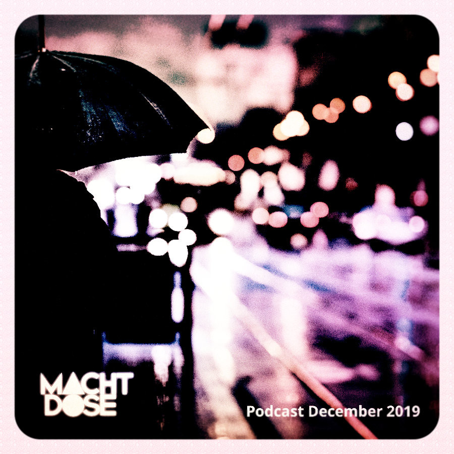 Machtdose – Machtdose Podcast December 2019