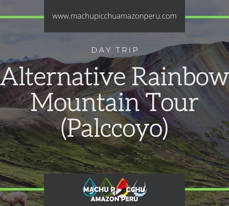 Alternative Rainbow Mountain Trek