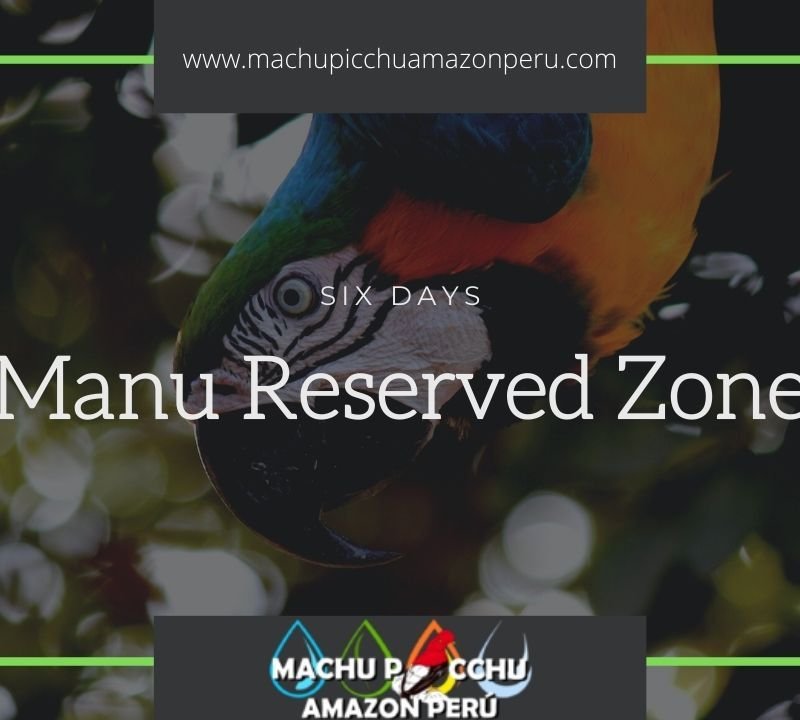 Manu Reserved Zone Tours from Cusco