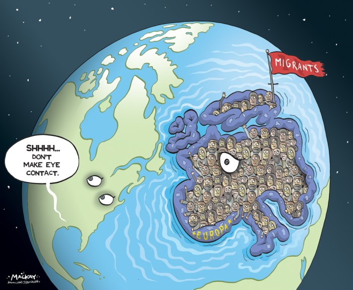 By Graeme MacKay, Editorial Cartoonist, The Hamilton Spectator - Friday September 4, 2015 How Canada could be doing more to stop the migrant crisis They are desperate people taking desperate measures as they flee war, persecution and poverty. They endure abuse, starvation and, for the unlucky, death in their search for asylum. The numbers are numbing. The United Nations High Commissioner for Refugees (UNHCR) estimates that 60 million displaced persons are on the move. Each day an additional 42,500 Ð the equivalent of everyone living in the Northwest Territories Ð are forced to leave their homes. The flows, the most since the mass displacements after the Second World War, are global. They are desperate people taking desperate measures as they flee war, persecution and poverty. They endure abuse, starvation and, for the unlucky, death in their search for asylum. The numbers are numbing. The United Nations High Commissioner for Refugees (UNHCR) estimates that 60 million displaced persons are on the move. Each day an additional 42,500 Ð the equivalent of everyone living in the Northwest Territories Ð are forced to leave their homes. The flows, the most since the mass displacements after the Second World War, are global. The number of European migrants increased 51 per cent in 2014: through Turkey, the worldÕs top refugee-hosting country; across the Mediterranean; and within Ukraine. The number of Asian migrants is up 31 per cent, with Iran and Pakistan now in the top four refugee-receiving nations. Displacement in the Middle East, North Africa and sub-Saharan Africa is up 18 per cent. Ethiopia has replaced Kenya as the top African host nation. The numbers from the Americas are up 12 per cent because of the six million still displaced within Colombia. Refugee claims are up 44 per cent in the United States as a result of the increased flow from Central America. The displaced are labelled variously as aliens, illegals, migrants or refugees. Few countries particip