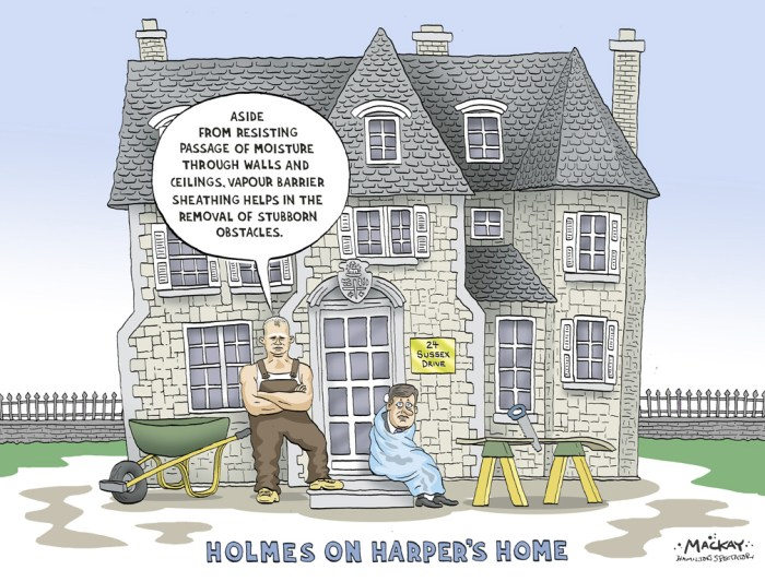 """Editorial Cartoon by Graeme MacKay, Editorial Cartoonist, The Hamilton Spectator - Thursday May 8, 2008 PM's residence needs $10 million in repairs The prime minister and his family may have to pack up and find a new temporary home if they heed the advice of Canada's auditorÊgeneral.Ê A report released by Sheila Fraser on Tuesday states that """"24 Sussex Drive (is) showing signs of fatigue and wear, and (requires)Êextensive repair work.""""Ê The repairs are estimated to cost about $10 million, and the report notes that """"prolonged access to 24 Sussex Drive will be required forÊrehabilitation of the residence."""" That would require the prime minister and his family to move out for up to 15 months. """"We note in the report that there have been no repairs to 24 Sussex in 50 years. I think we can all appreciate in our own homes that youÊhave to do this regular upgrading and maintenance on a very frequent basis,"""" she said.Ê John Williamson of the Canadian Taxpayers Federation says he doesn't believe most people will have a problem with making the repairs.ÊBut he said what politicians should be concerned about is going over budget, as has been the case with similar public projects in the past.ÊHe also said the $10 million price tag for repairs may baffle some taxpayers.Ê(Source: CTV News) Letters:Êhttp://mackaycartoons.blogdrive.com/archive/196.html Canada, Ottawa, Prime Minister, Residence, 24 Sussex, renovations, repair, Mike Holmes"""