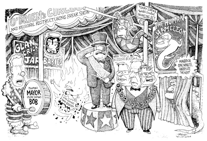 Editorial Cartoon by Graeme MacKay, The Hamilton Spectator Ð Saturday October 23, 1999 O'Brien's Circus and Regional Restructuring Freak Show Ted McMeekin, Flamborough, Flamboro, Mayor, Hamilton, amalgamation, Bob Morrow, Dave O'Brien, Bob wade, John Addison, Toni Skarica, Terry Cooke, circus