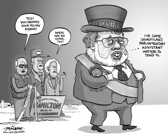 Editorial Cartoon by Graeme MacKay, The Hamilton Spectator Ð Wednesday October 29, 2003 Poetically speakin' From a letter to the editor of The Hamilton Spectator: RE: 'McMeekin Cools to Deamalgamation' (Oct 25) By Halley Ann Schaub, Flamborough From which side of your mouth are you speakin', Flambasterdas Member McMeekin? You garnered our votes But now you've turned coats, Your ears need an old-fashioned tweakin'! (Source: Hamilton Spectator) Ted McMeekin, Flamborough, Flamboro, MPP, Hamilton, amalgamation, Liberal, AncasterÑDundasÑFlamboroughÑAldershot, flambasterdas, Parliamentary, Secretary, Assistant