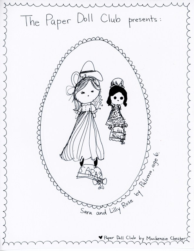 Sara and Lilly Rose, made for The Paper Doll Club by Paloma, age 6.