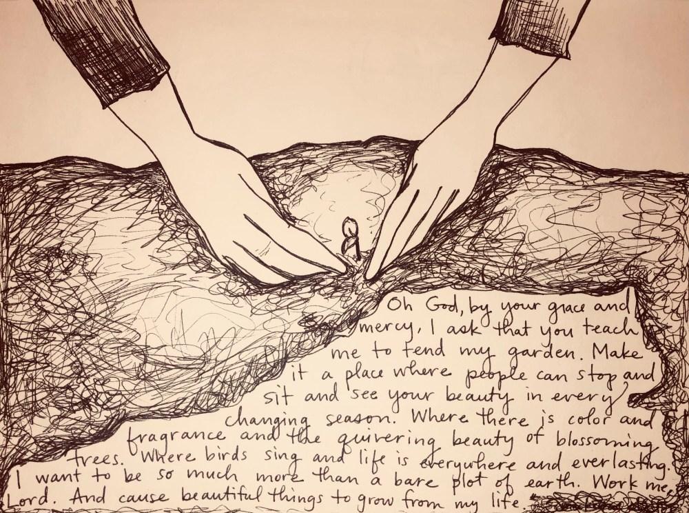 hands gardening drawing, devotion, prayer, motherhood, gardening, metaphor, sketch
