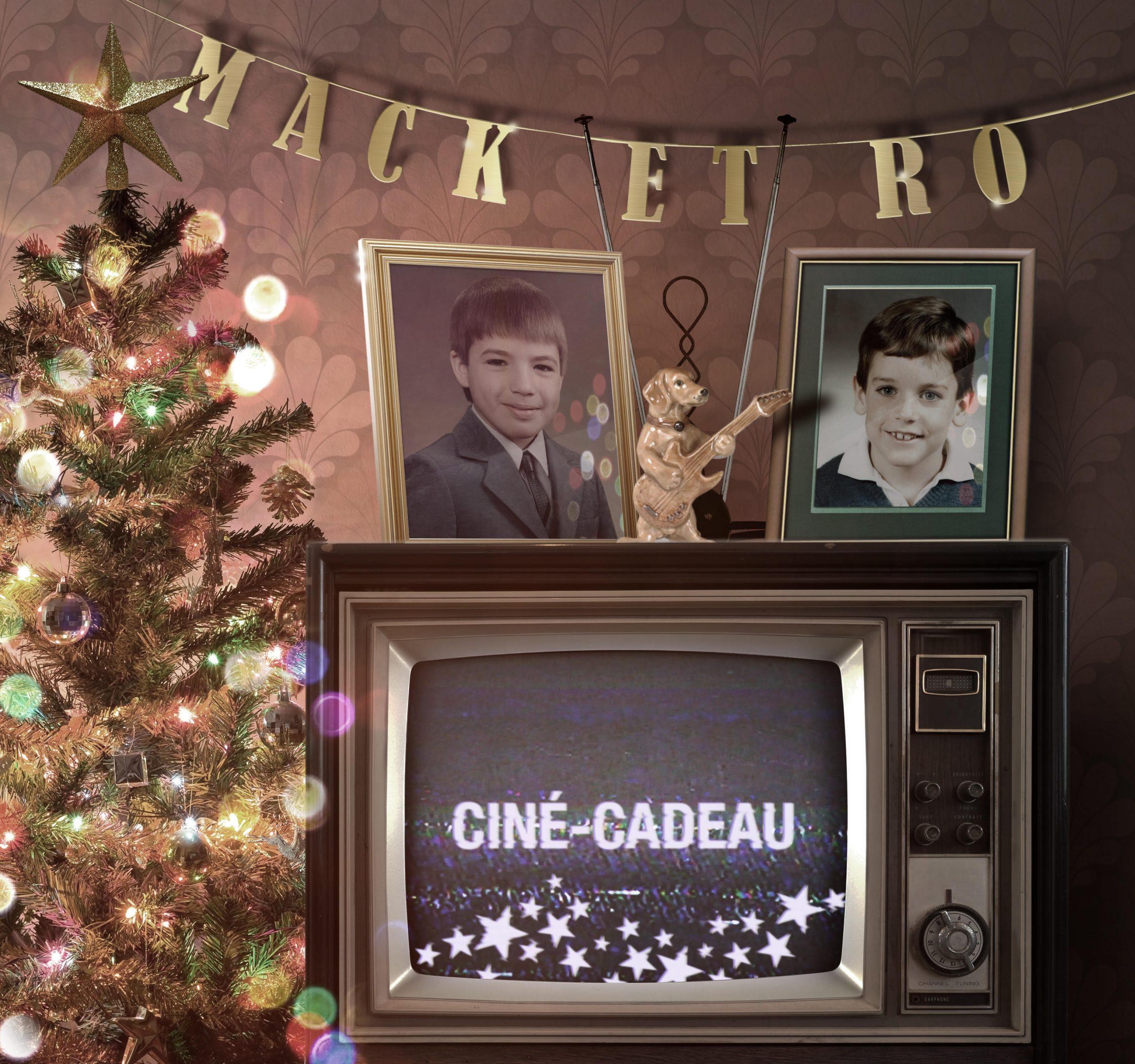 Noël s'en vient (Ciné-cadeau) - Mack et Ro