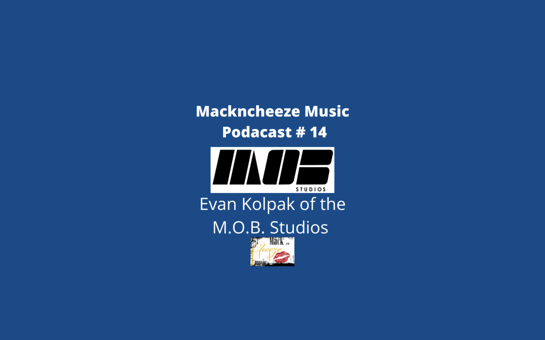 M.O.B. Studios' Evan Kolpak