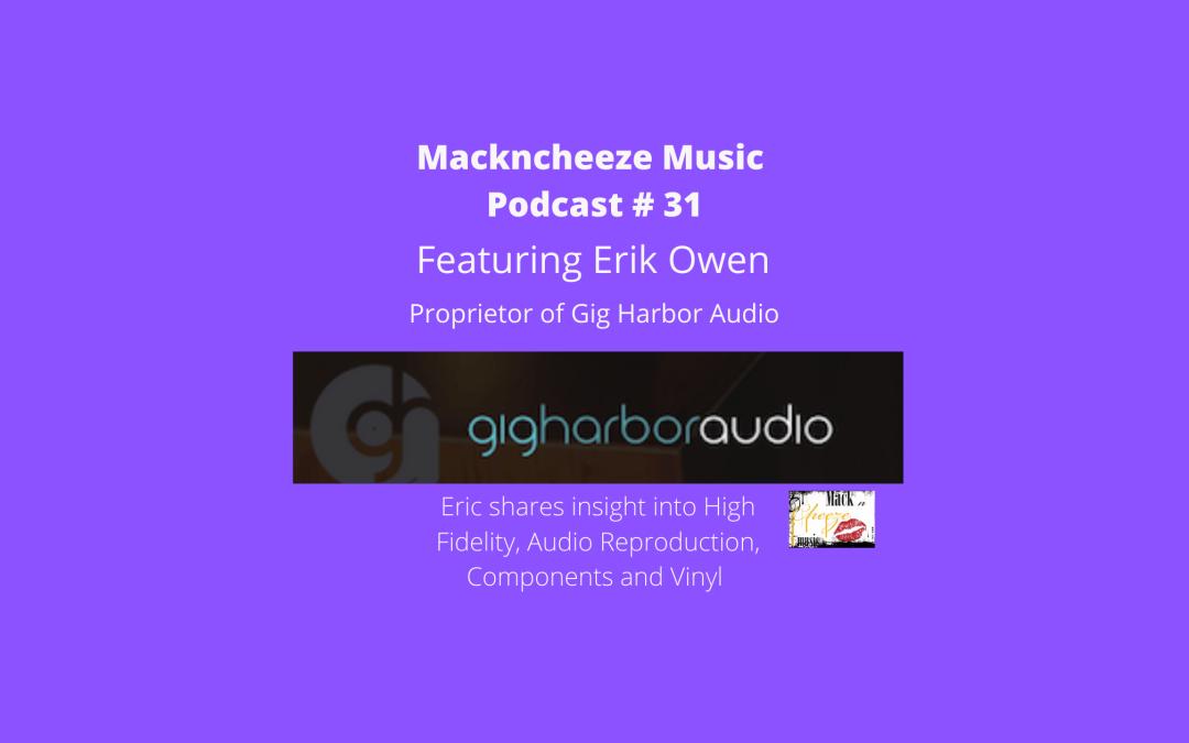 Mackncheeze Music Podcast # 31