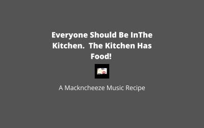 Mackncheeze Music Recipe: Cuisses de Poulet ala Brion
