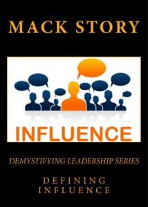 Demystifying Leadership Defining Influence