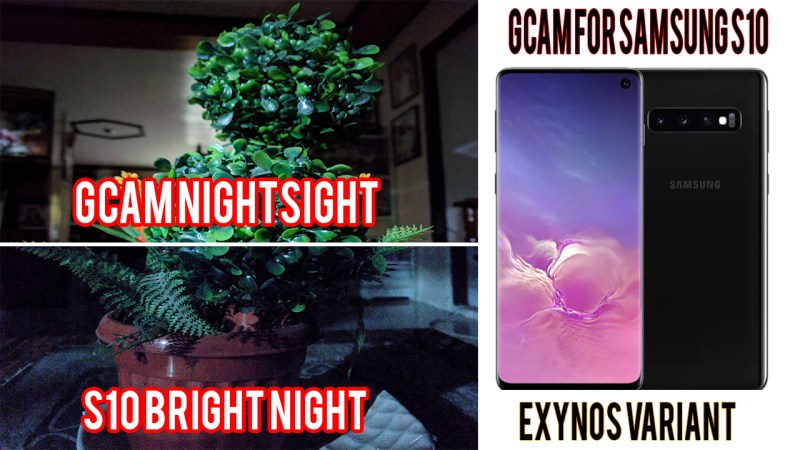 Working Gcam 6 1 Night Sight for Samsung S10 Exynos | MACKY