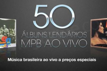 50 álbuns de MPB ao vivo