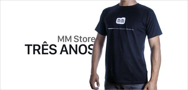 Três anos de MM Store