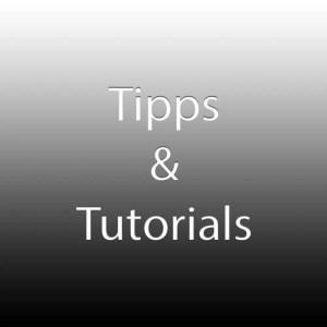 Tipps und Tutorials