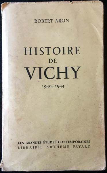 Robert Aron Histoire De Vichy : robert, histoire, vichy, Histoire, Vichy, Robert