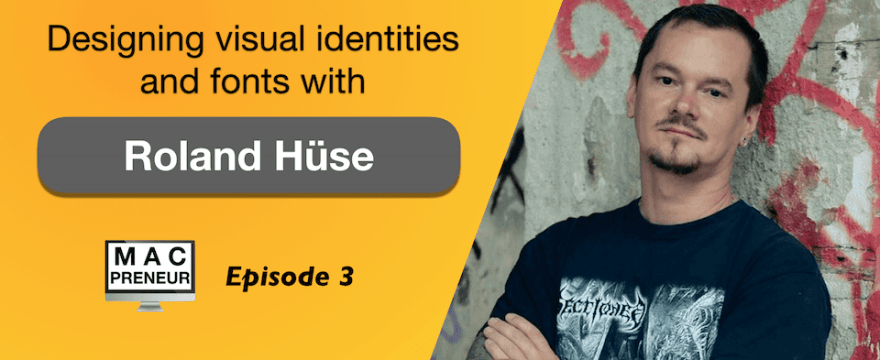 MP003: Designing visual identities and fonts with Roland Hüse