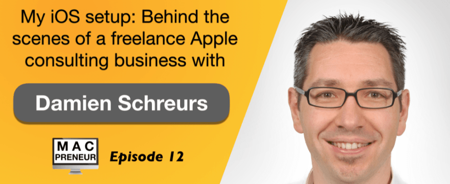 MP012: iOS setup: Behind the scenes of a freelance Apple consulting business – part 2