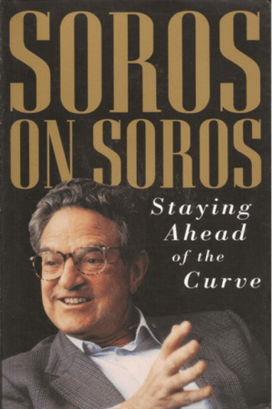 Soros On Soros: Staying Ahead Of The Curve Book Review | Macro Ops