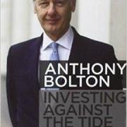 Anthony Bolton's Investing Against The Tide