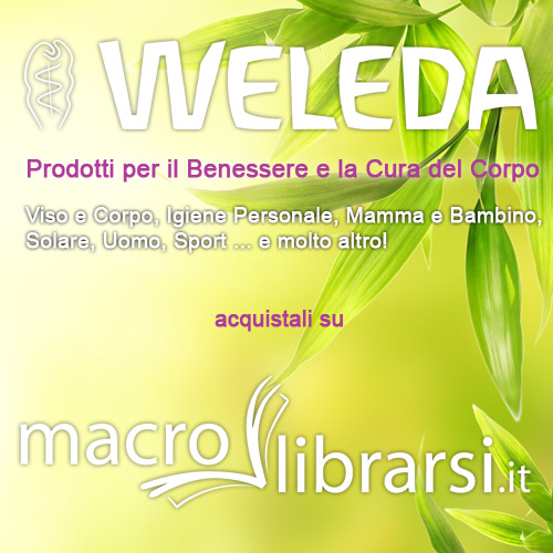 Macrolibrarsi.it presenta Weleda: in accordo con uomo e natura
