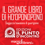 Macrolibrarsi.it presenta: Il Grande Libro di Ho'oponopono